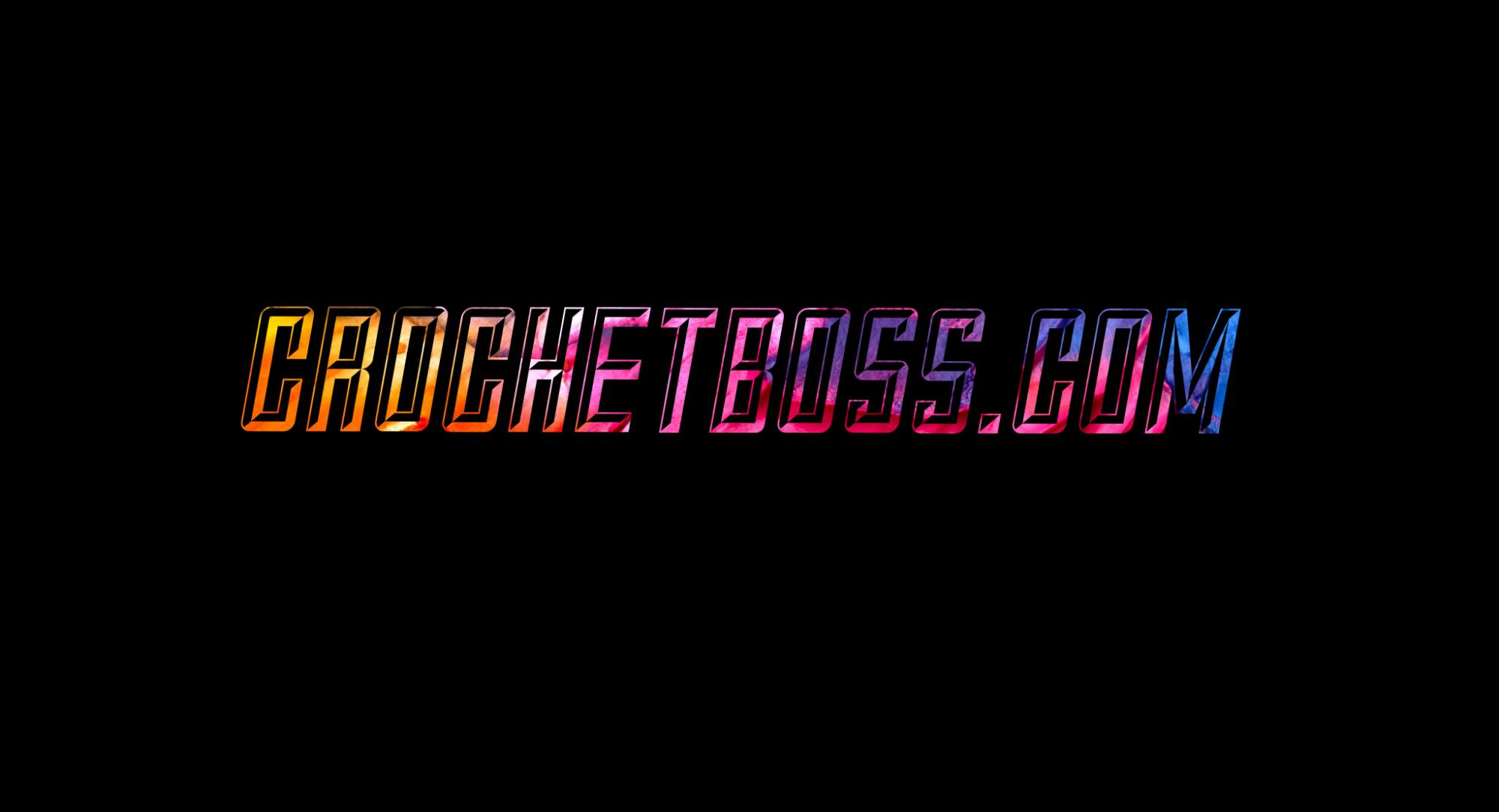 Crochet Boss